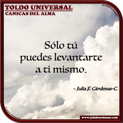 Toldo Universal: Canicas del Alma. Frase y pensamiento en Español sobre el espíritu humano. @JuliaFCardenasC