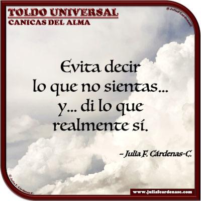Toldo Universal: Canicas del Alma. Frase y pensamiento en Español so como hablar con mucho juicio. @JuliaFCardenasC