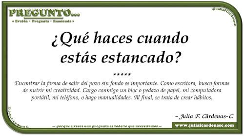 Pregunto… Tarjeta de pregunta y respuesta en Español como reflexiones sobre el buscar maneras de salir del estancamiento, el pozo sin fondo. @JuliaFCardenasC