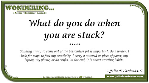 Wondering… Question and answer card pondering and reflecting about being stuck in one place and finding our way out. @JuliaFCardenasC