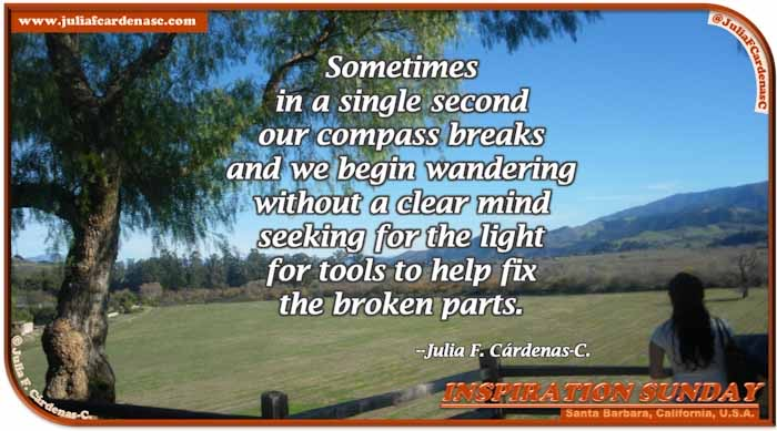 Poem-In-A-Photo. Poem about life and its compass. Photo of a beautiful landscape in Santa Barbara, California, USA. Beautiful plain of green with mountains in the far and a clear blue sky. @JuliaFCardenasC