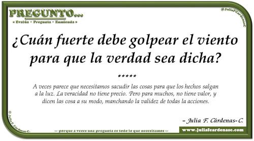 Pregunto… Tarjeta de pregunta y respuesta en Español como reflexiones sobre la necesidad de ser honesto y hablar con veracidad. @JuliaFCardenasC