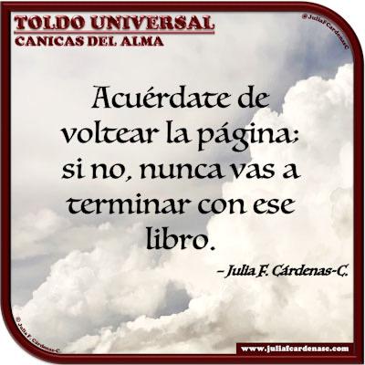 Toldo Universal: Canicas del Alma. Frase y pensamiento en Español acerca de seguir adelante. @JuliaFCardenasC