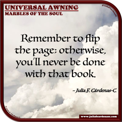 Universal Awning: Marbles of the Soul. Quote and thought about moving forward. @JuliaFCardenasC
