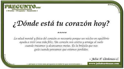 Pregunto… Tarjeta de pregunta y respuesta en Español como reflexiones sobre la salud mental y física del corazón. @JuliaFCardenasC