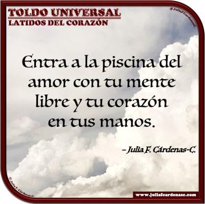 Toldo Universal: Canicas del Alma. Frase y pensamiento en Español acerca del amor. @JuliaFCardenasC