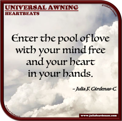 Universal Awning: Heartbeats. Quote and thought about love. @JuliaFCardenasC