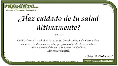 Pregunto… Tarjeta de pregunta y respuesta en Español como reflexiones sobre la importancia de cuidar de nuestra salud. @JuliaFCardenasC