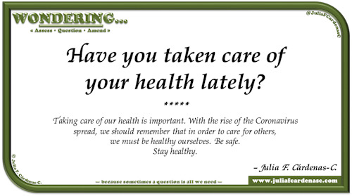 Wondering… Question and answer card pondering and reflecting about the importance of caring for our health. @JuliaFCardenasC