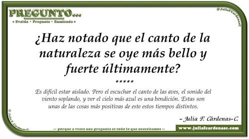Pregunto… Tarjeta de pregunta y respuesta en Español como reflexiones sobre como la naturaleza es un efecto positivo en nosotros . @JuliaFCardenasC