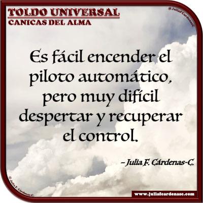 Toldo Universal: Canicas del Alma. Frase y pensamiento en Español referente al caminar sin dirección. @JuliaFCardenasC
