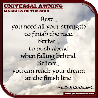 Universal Awning: Marbles of the Soul. Quote and thought about dreams and the human spirit. @JuliaFCardenasC