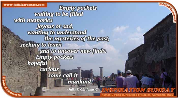 Poem-In-A-Photo. Poem about humanity. Photo of Pompeii in Pompei, Naples, Campania, Italy. @JuliaFCardenasC