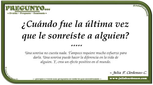 Pregunto… Tarjeta de pregunta y respuesta en Español reflexionando sobre lo positivo de dar una sonrisa. @JuliaFCardenasC