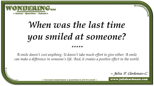 Wondering… Question and answer card pondering and reflecting about the positive effects that smiling brings. @JuliaFCardenasC