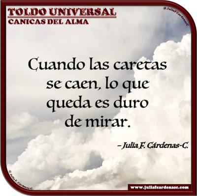 Toldo Universal: Canicas del Alma. Frase y pensamiento en Español sobre la realidad. @JuliaFCardenasC