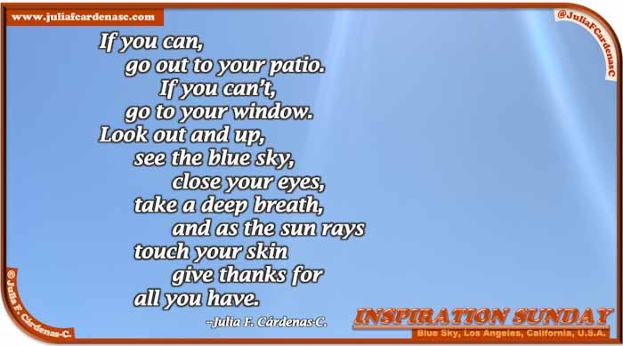 Poem-In-A-Photo. Poem about nature and being thankful. Photo fo the beautiful blue sky of Los Angeles, California, USA. @JuliaFCardenasC