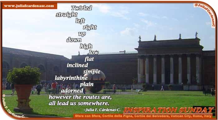 Poem-In-A-Photo. Poem about how the paths in life vary. Photo the main plaza that showcases the Sfera con Sfera at Cortile della Pigna in Cortile del Belvedere, Vatican City, Rome, Italy. @JuliaFCardenasC