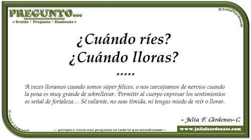 Pregunto… Tarjeta de pregunta y respuesta en Español reflexionando sobre los momentos en los que reímos y lloramos. @JuliaFCardenasC
