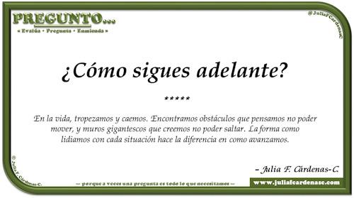 Pregunto… Tarjeta de pregunta y respuesta en Español reflexionando sobre como sobrepasamos las adversidades de la vida. @JuliaFCardenasC