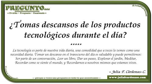 Pregunto… Tarjeta de pregunta y respuesta en Español reflexionando sobre los beneficios de desligarse de los objetos tecnológicos. @JuliaFCardenasC