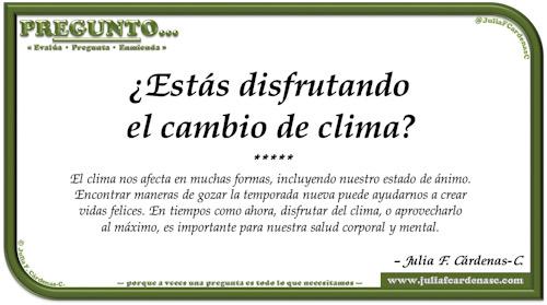 Pregunto… Tarjeta de pregunta y respuesta en Español como reflexiones sobre la manera como el clima afecta al estado de ánimo, nuestra felicidad, y la salud corporal y mental. @JuliaFCardenasC