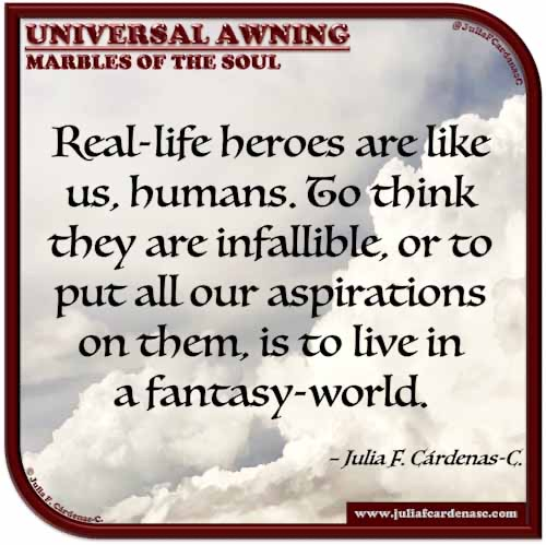 Universal Awning: Marbles of the Soul. Quote and thought about the human spirit, and that we need to remember we are all human beings with faults. @JuliaFCardenasC