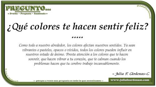 Pregunto… Tarjeta de pregunta y respuesta en Español como reflexiones sobre los efectos de los colores en la mente y nuestras vidas. @JuliaFCardenasC