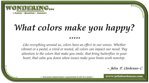 Wondering… Question and answer card pondering and reflecting about the effect of color in the mind and our lives. @JuliaFCardenasC