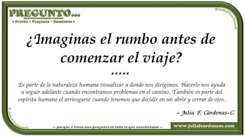 Pregunto… Tarjeta de pregunta y respuesta en Español como reflexiones sobre la vida. En este caso sobre la inquietud de visualizar hacia donde nos dirigimos. @JuliaFCardenasC