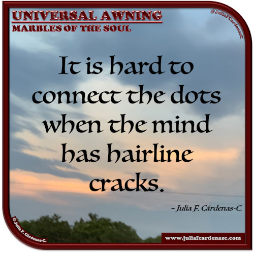 Universal Awning: Marbles of the Soul. Quote and thought about mental health. @JuliaFCardenasC
