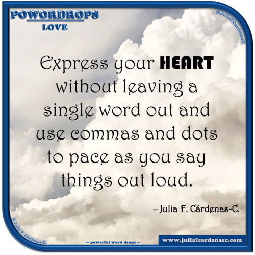 poWORDrops. Quote and thought about the word LOVE. @JuliaFCardenasC