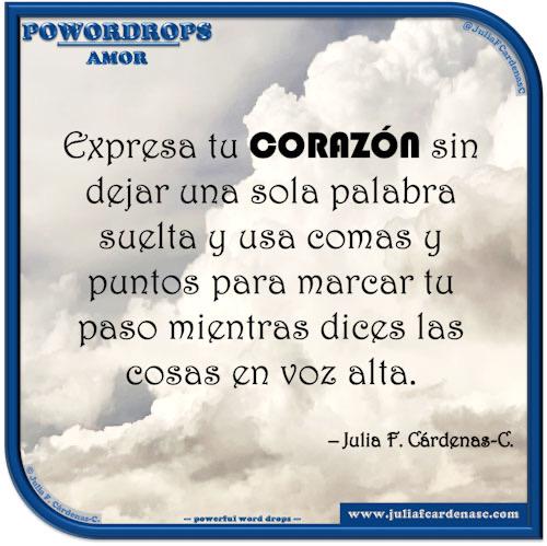 poWORDrops. Frase y pensamiento en Español en relación a la palabra AMOR. @JuliaFCardenasC