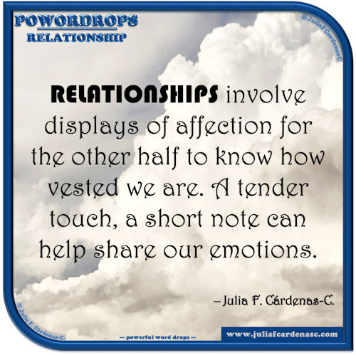 poWORDrops. Quote and thought about the word RELATIONSHIP. @JuliaFCardenasC