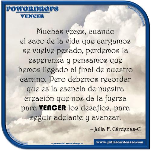 poWORDrops. Frase y pensamiento en Español en relación a la palabra VENCER. @JuliaFCardenasC