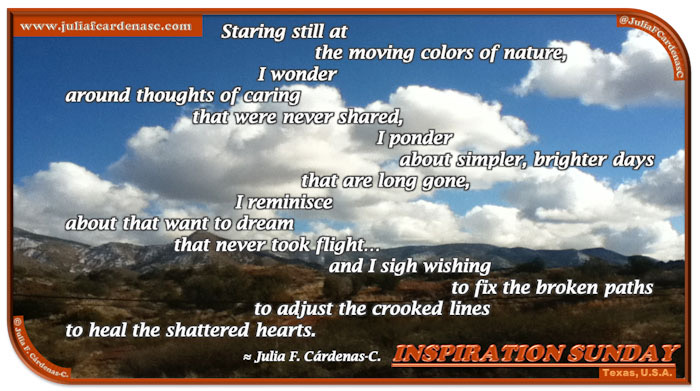 Poem-In-A-Photo. Poem about pondering about life and the missed opportunities. Inspirational photo of Texas, U.S.A. Bright, blue sky with clouds contrasting over yellow plains with mountains in the far. @JuliaFCardenasC