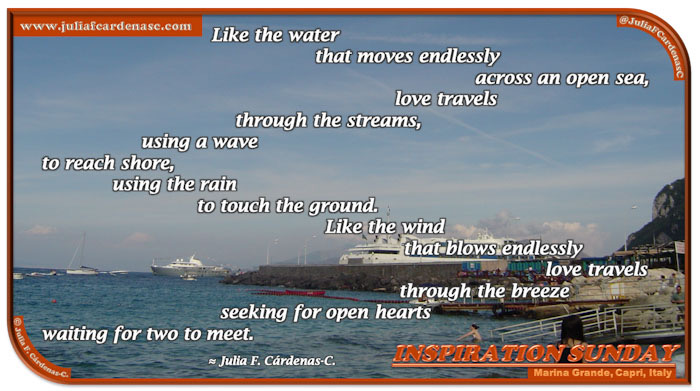 Poem-In-A-Photo. Poem about love placed on an inspirational photo of Marina Grande in Capri, Italy. Nature is grand. @JuliaFCardenasC