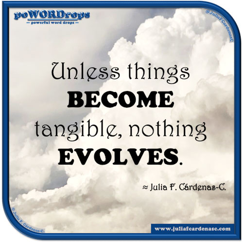 poWORDrops — powerful word drops — Quote written around the words « BECOME & EVOLVE » @JuliaFCardenasC